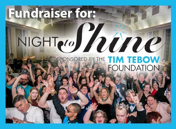Night to Shine Fundraiser