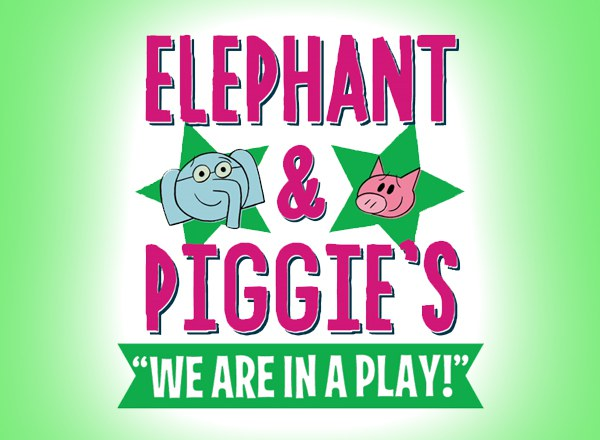 "Elephant and Piggie's ""We're in a Play!"""
